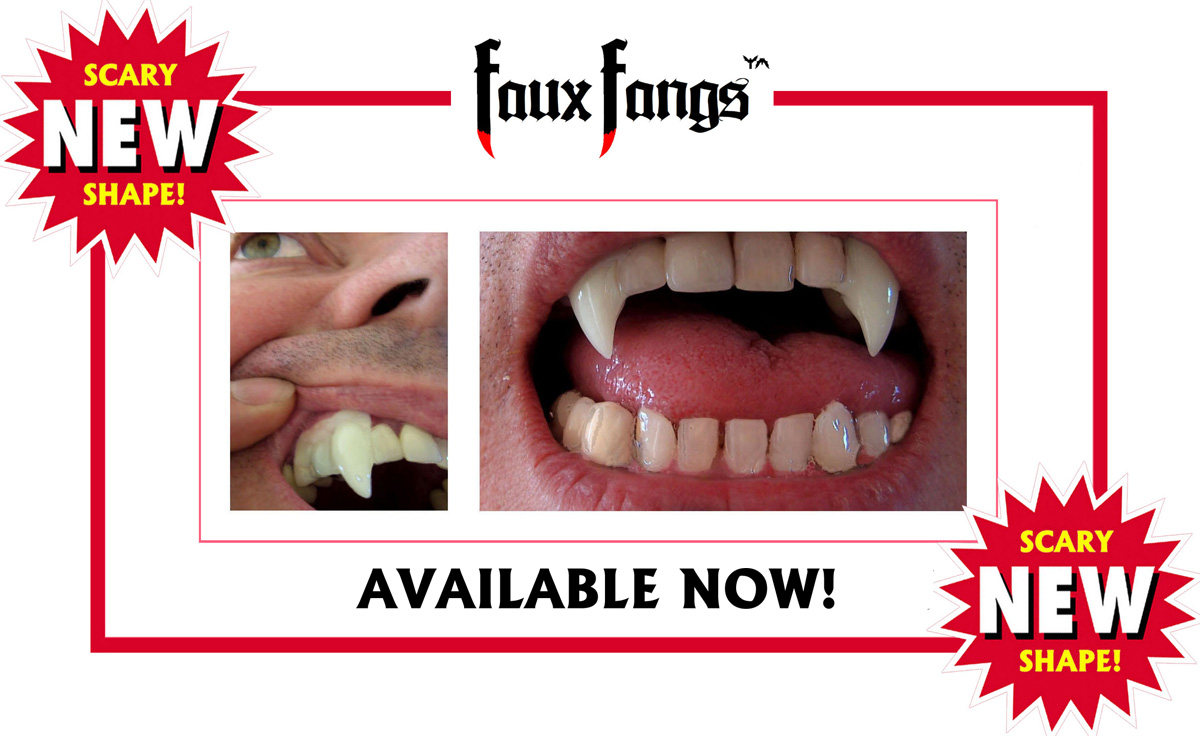 Vampire Fangs Available Now!